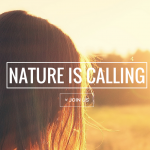 Nature is calling: 30 mindful days outside (and in)